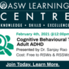 Cognitive Behavioural Therapy for Adult ADHD - FREE to RSWs & RSSWs in Ontario