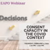 Consent and Capacity in the context of COVID-19