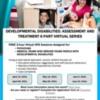 Developmental Disabilities: Assessment and Treatment 6 part series (FREE)
