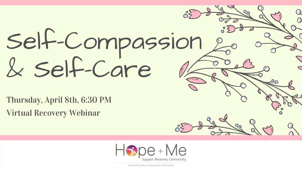 Recovery Webinar Series: Self-Compassion and Self-Care