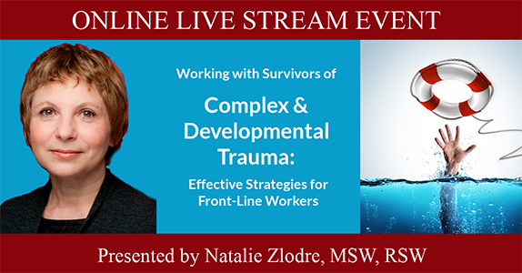 Complex & Developmental Trauma workshop: Effective Strategies for Front-Line Workers