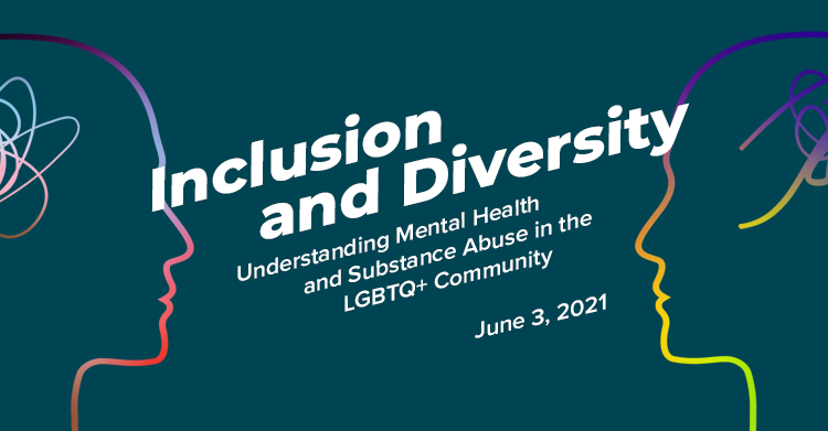 EHN Canada Webinar: Inclusion and Diversity - Understanding Mental Health and Substance Abuse in the LGBTQ+ Community
