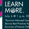 Survivor-Informed Care: Social Service Best Practices for Victims and Survivors of Human Trafficking - FREE for RSWs & RSSWs in Ontario