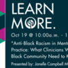 OASW Learning Centre: Anti-Black Racism in Mental Health Practice: What Clinicians Working with the Black Community Need to Know